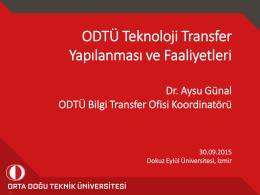 ODTÜ Teknoloji Transfer Yapılanması ve Faaliyetleri