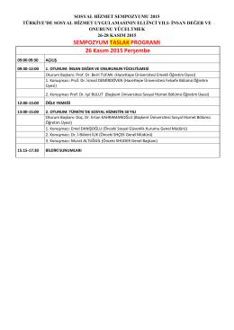 SEMPOZYUM TASLAK PROGRAMI 26 Kasım 2015 Perşembe