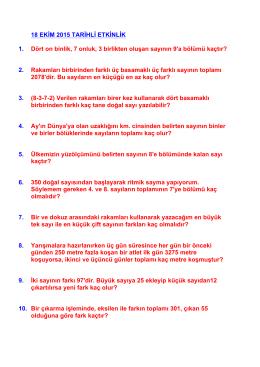 18 EKİM 2015 TARİHLİ ETKİNLİK 1. Dört on binlik, 7 onluk, 3
