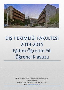DİŞ HEKİMLİĞİ FAKÜLTESİ 2014-2015 Eğitim Öğretim Yılı Öğrenci