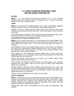 tc ziraat bankası personeli vakfı delege seçim yönetmeliği