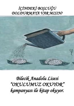 """Bilecik Anadolu Lisesi """"OKULUMUZ OKUYOR"""" kampanyası ile kitap"""