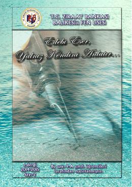 e-Dergi Özel Sayısı (Edebi Eser) - T.C Ziraat Bankası Balıkesir Fen