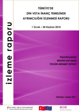 Türkiye`de Din veya İnanç Temelinde Ayrımcılığın İzlenmesi Raporu