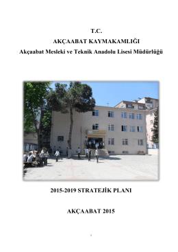 2015-2019 Stratejik Planı - Akçaabat Mesleki ve Teknik Anadolu Lisesi