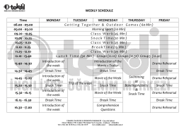WEEKLY SCHEDULE Time MONDAY TUESDAY WEDNESDAY