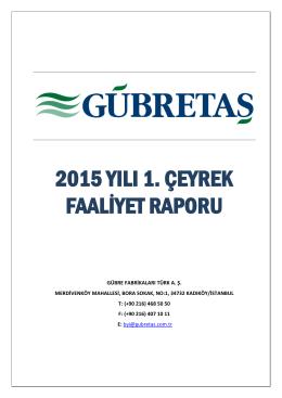 2015 YILI 1. ÇEYREK FAALİYET RAPORU