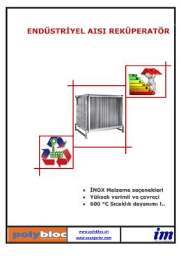 İNOX Malzeme seçenekleri Yüksek verimli ve çevreci 600 °C