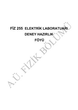 FİZ 255 ELEKTRİK LABORATUARI DENEY HAZIRLIK FÖYÜ