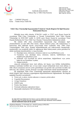 Konu : Teknik Dosya Talebi Hk. Tıbbi C