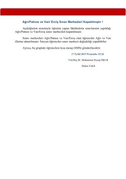 Ağrı/Patnos ve Van/ Erciş Sınav Merkezleri Kapatılmıştır