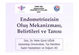 Endometriozisin Oluş Mekanizması, Belirtileri ve Tanısı