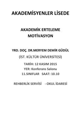 Akademisyenler Lisede - Akademik Erteleme Motivasyon Semineri