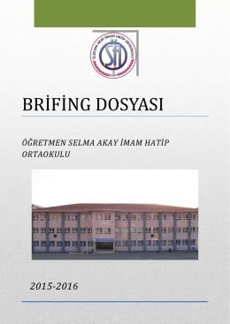 brifing dosyası - Öğretmen Selma Akay İmam Hatip Ortaokulu