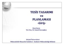 TESİS TASARIMI ve PLANLAMASI -Giriş-