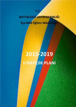 Stratejik Planımız - battalgazi ilçe millî eğitim müdürlüğü