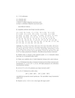 1. (-3, 2) noktasının a) x-eksenine göre b) y