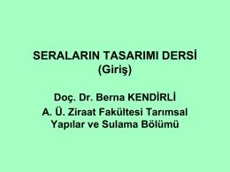 Türkiye`de Seracılık - Ankara Üniversitesi Ziraat Fakültesi
