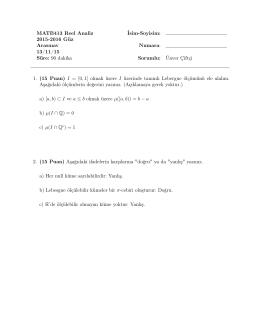 MATB413 Reel Analiz İsim-Soyisim: 2015-2016 Güz
