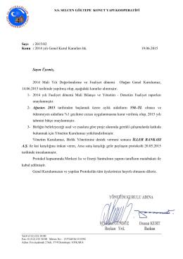 Sayı : 2015/82 Konu : 2014 yılı Genel Kurul Kararları hk. 19.06.2015