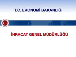 tc ekonomi bakanlığı ihracat genel müdürlüğü