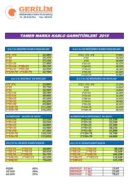 TAMER MARKA KABLO GARNİTÜRLERİ 2015