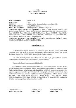 Karar No - 110 : Çiftçi Malları Koruma Başkanlığının Talebi Hk.