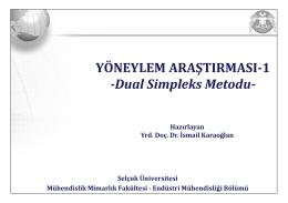 YÖNEYLEM ARAŞTIRMASI-1 -Dual Simpleks Metodu-