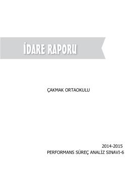 ÇAKMAK ORTAOKULU 2014-2015 PERFORMANS SÜREÇ ANALİZ