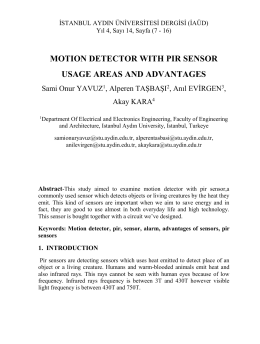motion detector with pir sensor usage areas and advantages