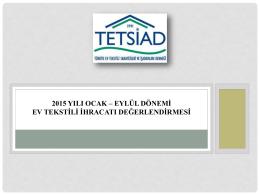 Türkiye Ev Tekstili Sektörü 2015 yılı Ocak-Eylül dönemi