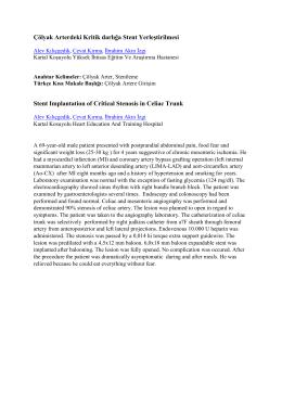 Çölyak Arterdeki Kritik darlığa Stent Yerleştirilmesi Stent
