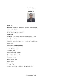 Gazi University, 2015 Curriculum Vitae Cemal AKTEPE 1. Address