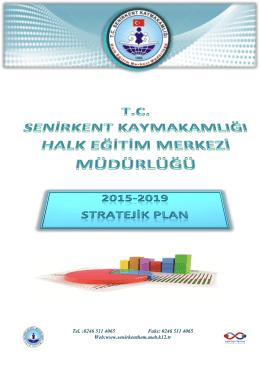 2015-2019 Kurumumuz Stratejik Planı Yayınlandı