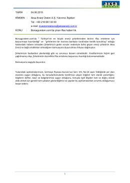 TARİH : 04.06.2015 KİMDEN : Aksa Enerji Üretim A.Ş. Yatırımcı