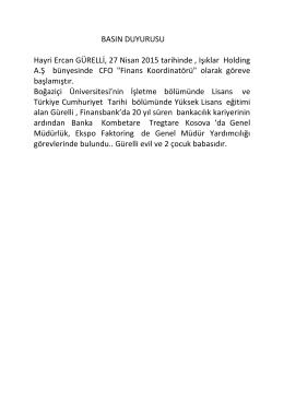 Hayri Ercan GÜRELLİ, 27 Nisan 2015 tarihinde , Işıklar Holding A.Ş