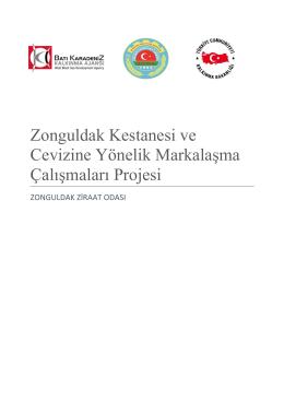 Zonguldak Kestanesi ve Cevizine Yönelik Markalaşma Çalışmaları
