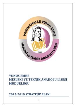 2015-2019 stratejik plan - Yunus Emre Mesleki ve Teknik Anadolu