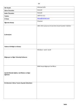 CV İMZA Adı Soyadı Hikmiye KUZU Görev Ünvanları Hizmetli Kadro