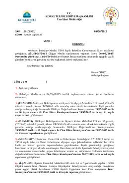 SAYI : 18108937/ 03/08/2015 KONU : Meclis toplantısı. SAYIN