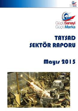 TAYSAD SEKTÖR RAPORU Mayıs 2015