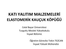 elastomerik kauçuk köpüğü - Celal Bayar Üniversitesi