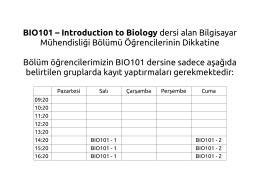 BIO101 dersine kayıt yaptıran bölüm öğrencilerimizin dikkatine