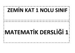 ZEMİN KAT 1 NOLU SINIF
