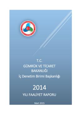 2014 Yılı Faaliyet Raporu - Gümrük ve Ticaret Bakanlığı İç Denetim