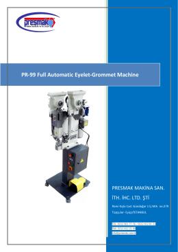 PR-99 Full Automatic Eyelet