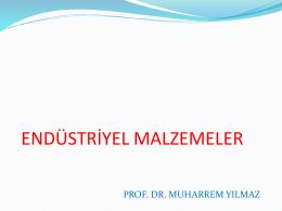 Endüstriyel malzemeler METALİK MALZEMELER