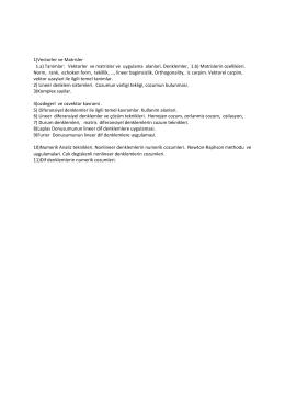 1)Vectorler ve Matrisler 1.a) Tanimlar: Vektorler ve matrisler ve
