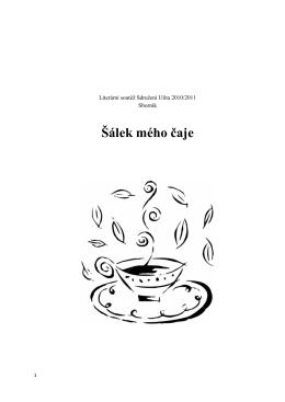 """""""Šálek mého čaje""""."""