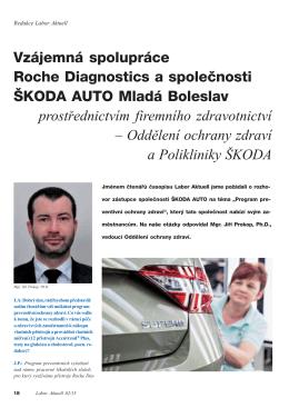 Vzájemná spolupráce Roche Diagnostics a společnosti ŠKODA